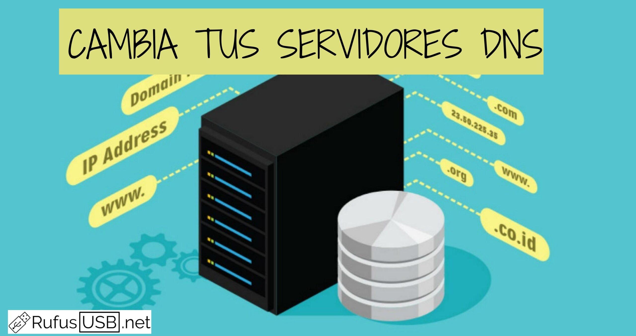 Cómo cambiar los servidores DNS en Windows 10