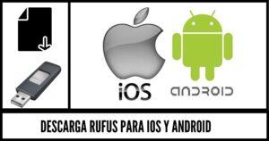 descargar rufus android ios gratis
